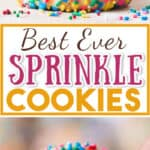 rainbow sprinkle cookies stacked up with text