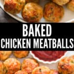 easy baked chicken meatballs stacked in plate served with ketchup with text