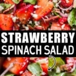 strawberry and spinach salad in wooden salad bowl with text overlay