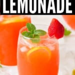 refreshing strawberry lemonade in two glasses with text overlay